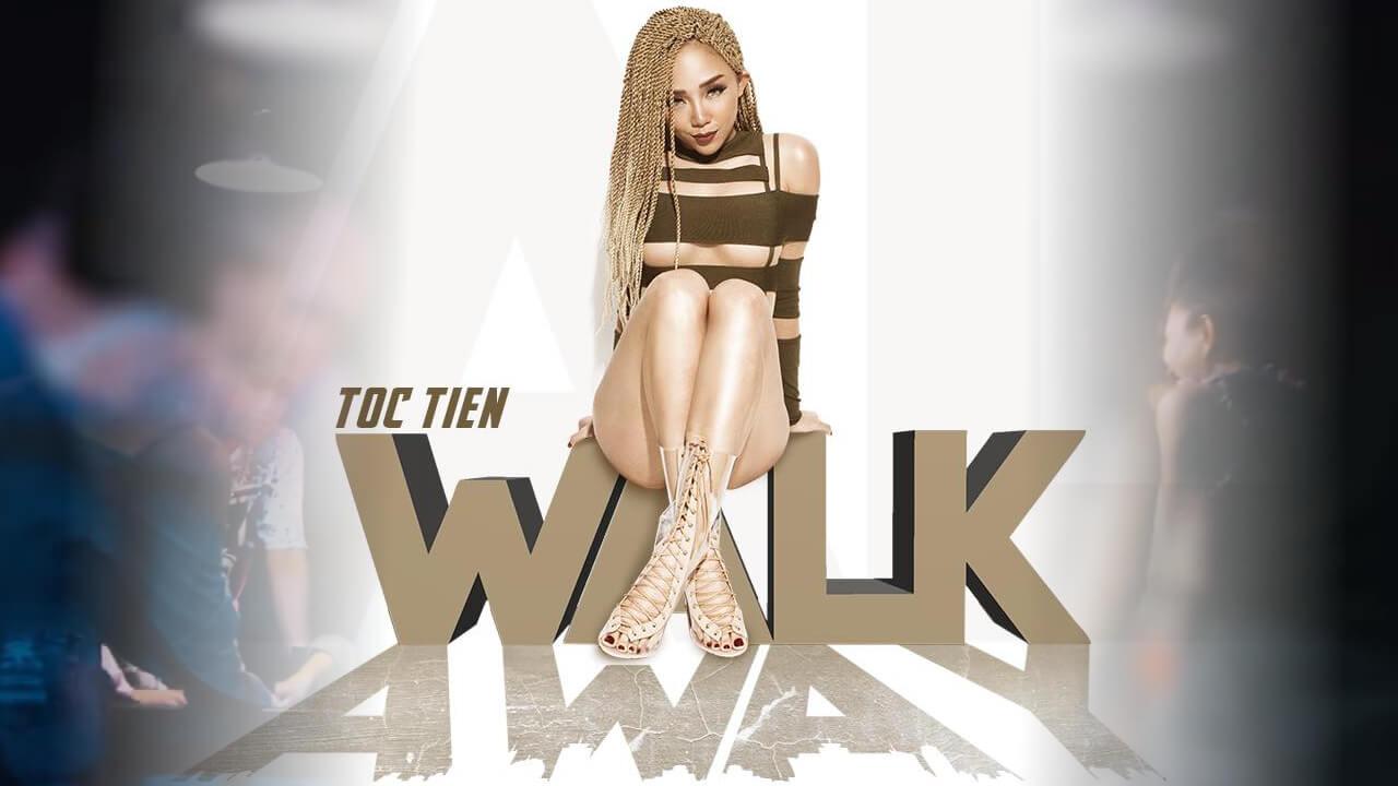 Toc Tien Walk Away
